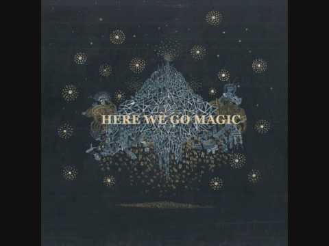 Here We Go Magic - Fangela
