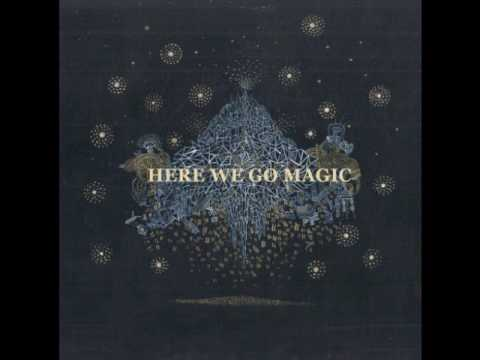 I just Want To See You Under Water - Here We Go Magic