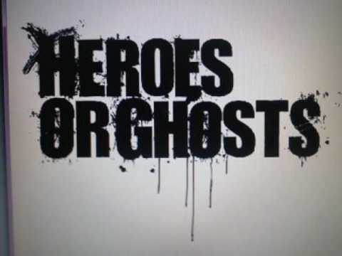 Heroes or Ghosts - Untitled