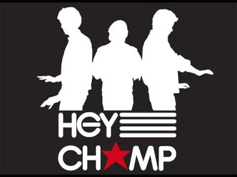 Hey Champ - Neverest