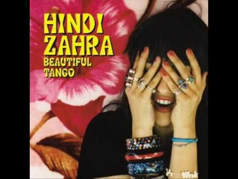 Hindi Zahra - Beautiful Tango