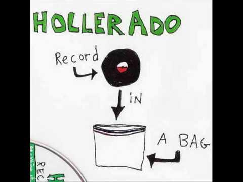 Hollerado - Do the doot da doot doo.