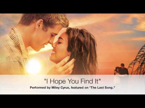 Miley Cyrus - I Hope You Find It - Full Song w/ Lyrics