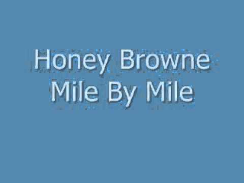 HoneyBrowne-Mile By Mile
