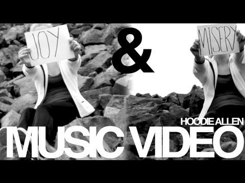 Joy & Misery - Hoodie Allen (Music Video)
