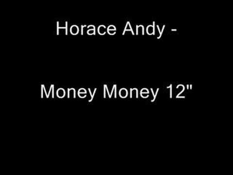 Horace Andy - Money Money 12 inch