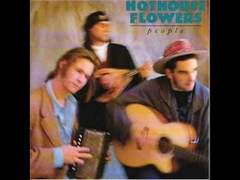 If You Go - Hothouse Flowers