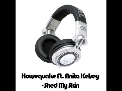 Housequake Ft. Anita Kelsey - Shed My Skin