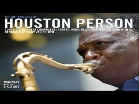 Houston Person Quartet 2008 ~ All The Things You Are