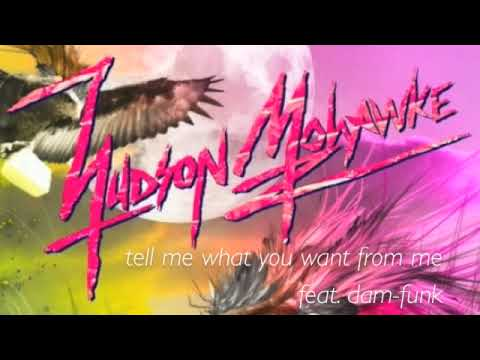 Hudson Mohawke Feat. Dam-Funk - Tell Me What You Want From Me (2009)