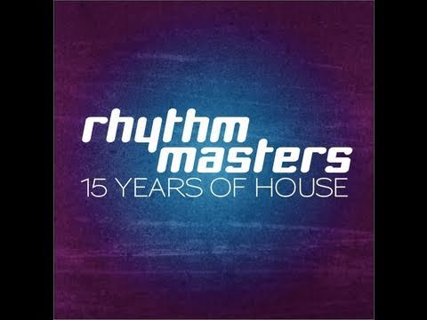 Rhythm Masters - 15 Years Of House Music