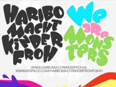 Haribo Macht Kinder Froh - We Are Monsters (2010)