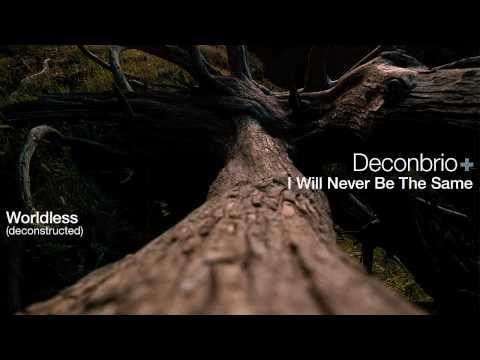 Deconbrio+I Will Never Be The Same