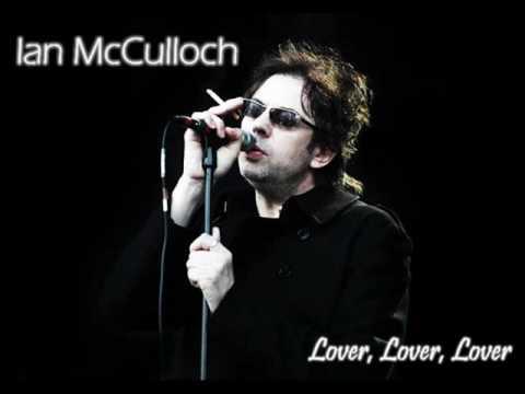 Ian McCulloch - Lover Lover Lover