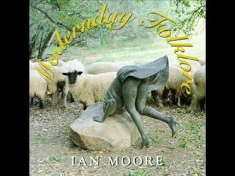 "IAN MOORE - ""MUDDY JESUS"""