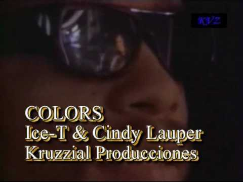 Ice T - Colors RMX (Feat. Cindy Lauper)[Kruzzial Producciones].wmv