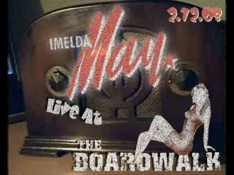 Imelda May - Walking After Midnight (cover) - Boardwalk - 12.2.08