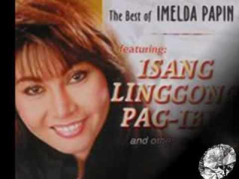 Imelda Papin - Ikaw Lang Ang Paglilingkuran