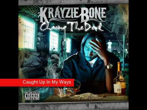 Krayzie Bone - Caught Up In My Ways (Chasin The Devil)