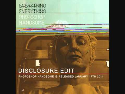 Everything Everything - Photoshop Handsome - Disclosure Edit
