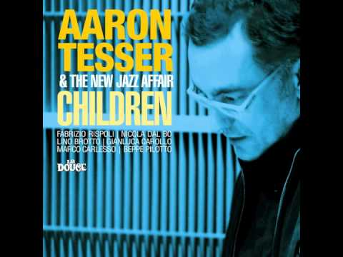 Aaron Tesser & The New Jazz Affair - All Night Long
