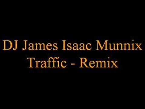 DJ James Isaac Munnix - Traffic - Remix