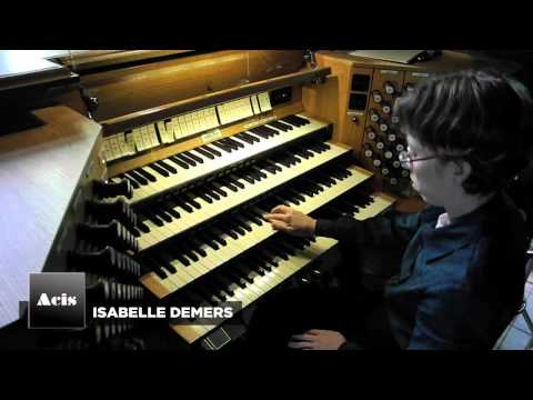Isabelle Demers performs Rachel Laurin on Casavant Opus 869