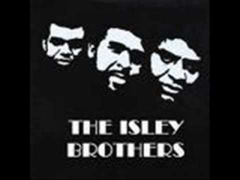 The Isley Brothers - Make Me Say it Again girl