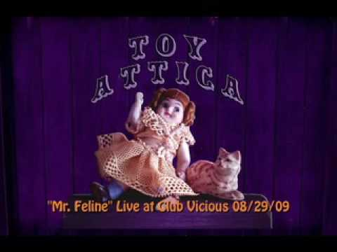 Mr. Feline by Toy Attica (live at Club Vicious)