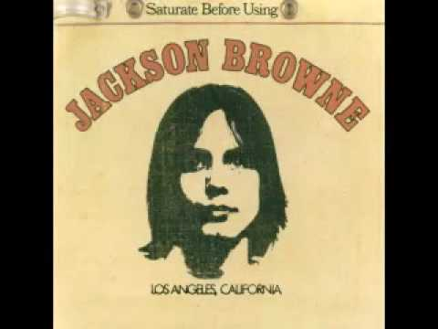 Jackson Browne - Doctor My Eyes + lyrics