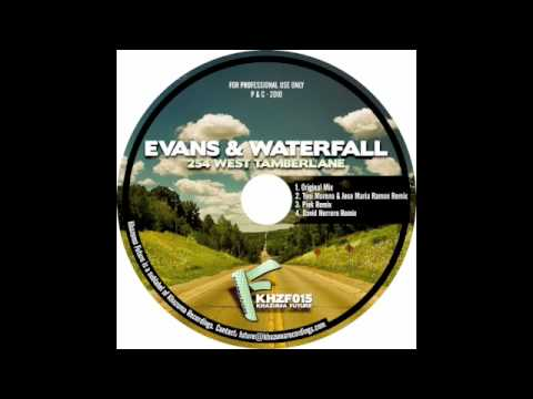 Evans & Waterfall - 254 West Tamberlane (David Herrero Remix) (KHZF015)