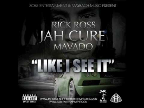 Jah Cure, Rick Ross & Mavado - Like I See It