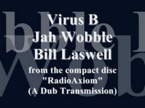 Virus B- Jah Wobble / Bill Laswell