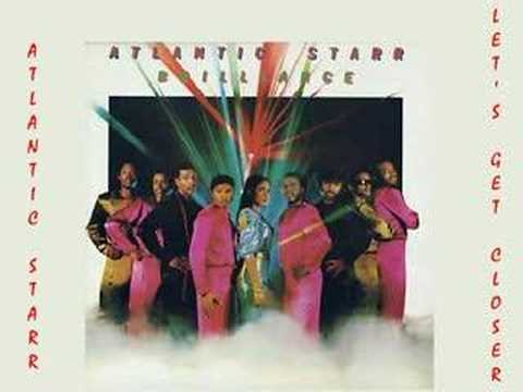 Atlantic Starr - Let`s Get Closer 1982