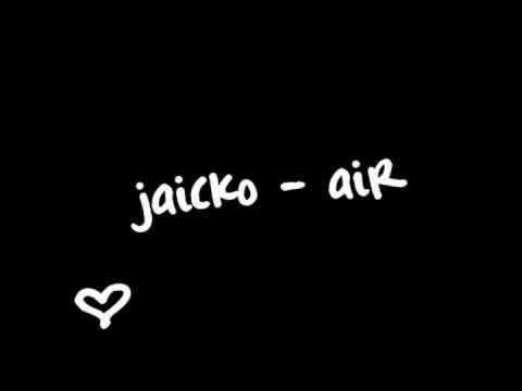 Jaicko - Air