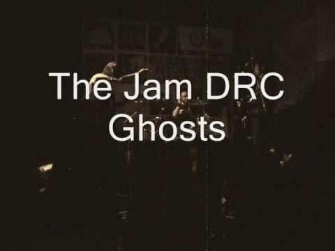 Jam DRC, Ghosts