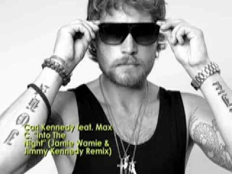 "Carl Kennedy Feat. Max C. ""Into The Night"" (Jamie Wamie & Jimmy Kennedy Remix)"
