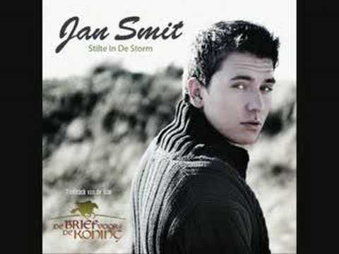 Jan smit - Stilte in de storm (goeie versie)