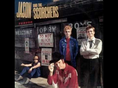 Jason and the Scorchers - Pray For Me, Mama (I`m A Gypsy Now)