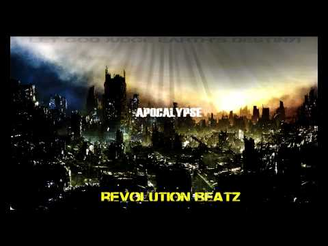 RevolutionBeatz-Apocalypse [Hard Orchestral rap beat] 2012 the end of the world.