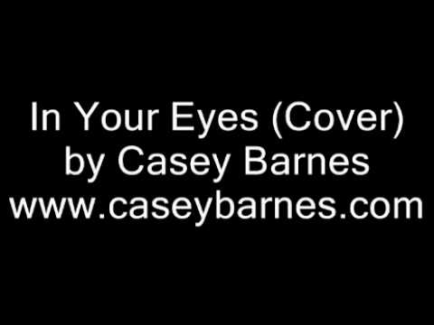 In Your Eyes (Peter Gabriel Cover) by Casey Barnes