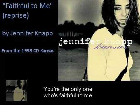 "Jennifer Knapp ""Faithful to Me"" (reprise)"