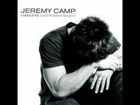 You`re Worthy of My Praise - Jeremy Camp