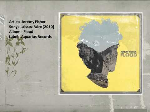 Hollister Spring 2011 Official Playlist: Jeremy Fisher- Laissez Faire [2010]