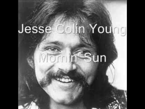 Jesse Colin Young - Mornin` Sun
