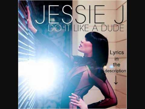 Jessie J-Do It Like A Dude Lyrics