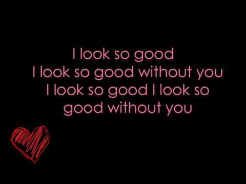 I Look So Good -Jessie James w/ Lyrics