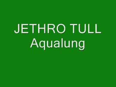 Jethro Tull- Aqualung