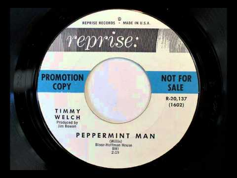 Timmy Welch - Peppermint Man (Reprise 20137)