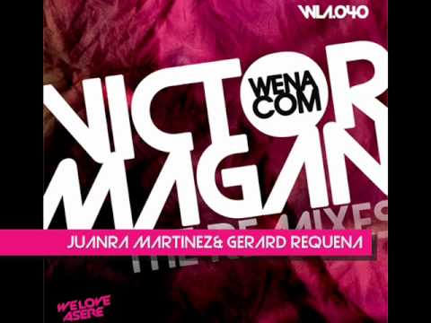 VICTOR MAGAN - WENACOM THE REMIXES!